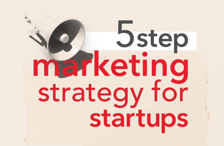 Top 5 Trending Marketing Strategies for Startups