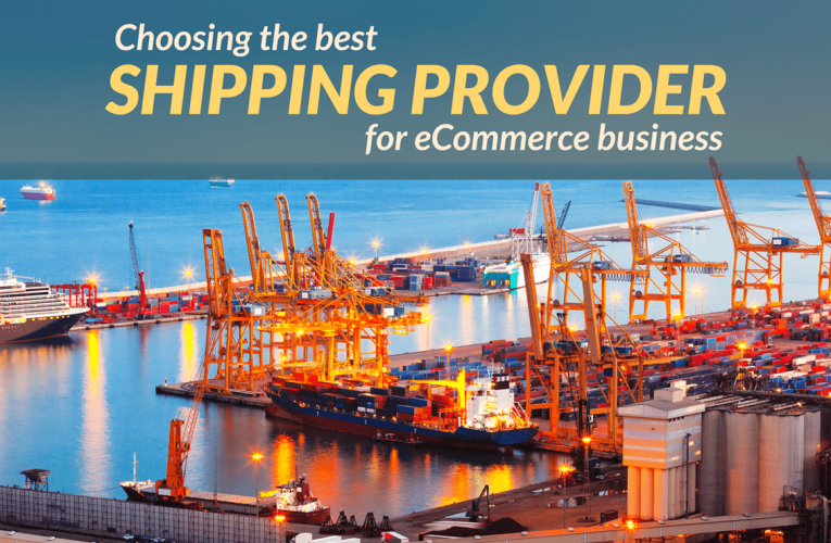 5 Useful Tips to Choose the Right Logistics Company for Your eCommerce Business